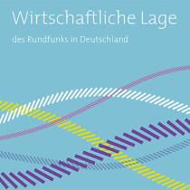 Wirtschaftliche Lage des Rundfunks in Deutschland