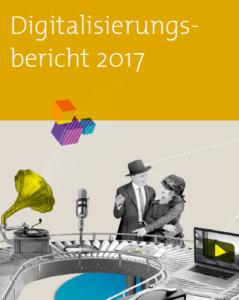 Der Digitalisierungsbericht 2017