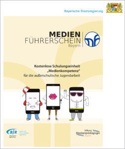Der Medienführerschein Bayern